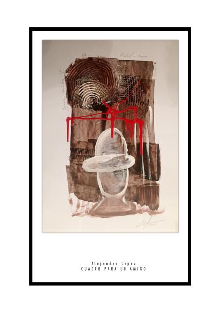 Cuadro para un amigo |Obra gráfica de Alejandro Lopez | Compra arte en Flecha.es