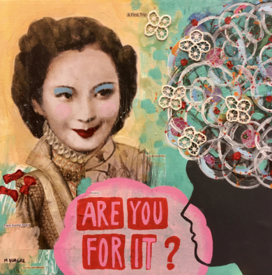 Are you for it?|CollagedeMaría Burgaz| Compra arte en Flecha.es