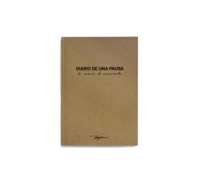 Diario de una Pausa, la ausencia de movimiento|DigitaldeTaquen| Compra arte en Flecha.es